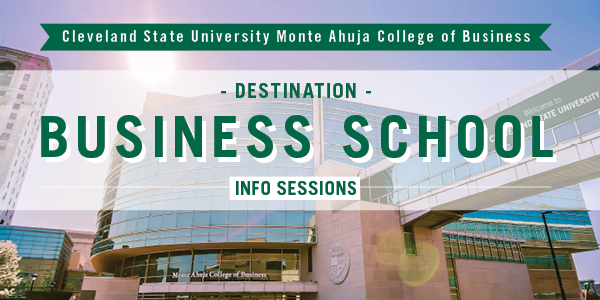 Destination: Business School Cleveland Information Sessions
