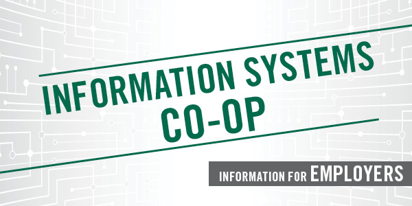 Information Systems Co-op Information for Employers
