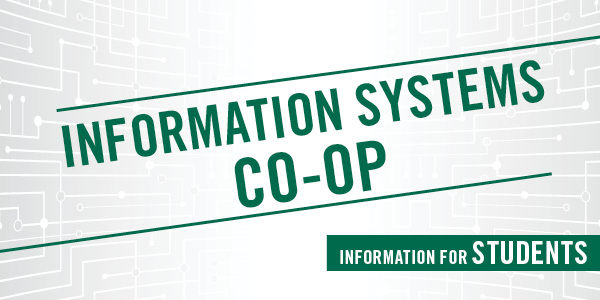 Information Systems Co-op Information for Students