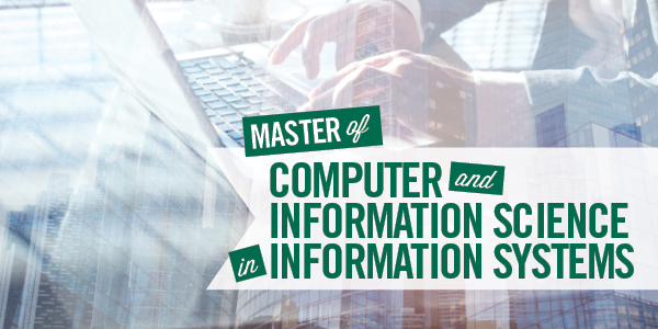 MCIS - Information Systems - Cleveland State University Monte Ahuja College of Business