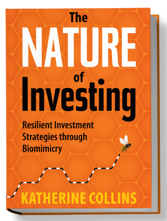 Nature of Investing, by Katherine Collins