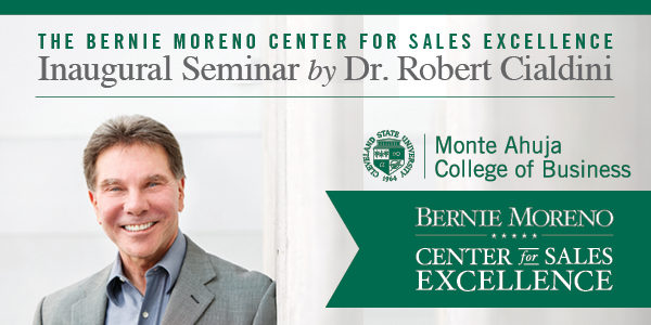 The Bernie Moreno Center for Sales Excellence Inaugural Seminar by Dr. Robert Cialdini