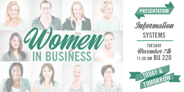 Women in Business - Information Systems - November 7, 2017