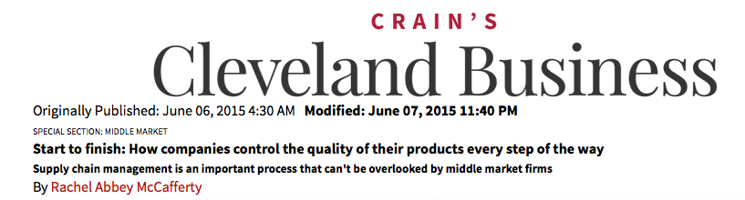 Crain's Cleveland Business, Article June 6, 2015, Quality Control/Supply Chain