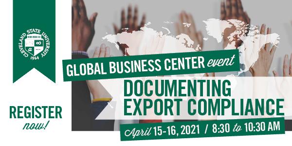 Documenting Export Compliance Webinar April 15-16, 2021