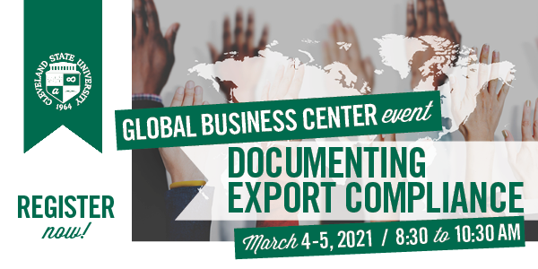 Documenting Export Compliance Webinar March 4-5, 2021