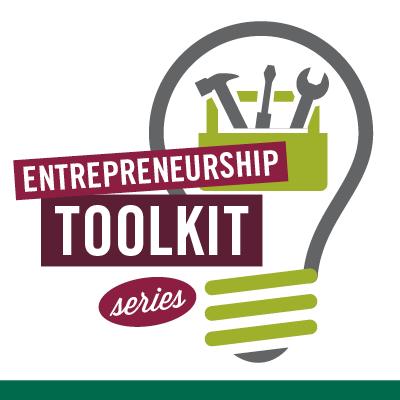 Entrepreneurship Toolkit Series - Fall 2021