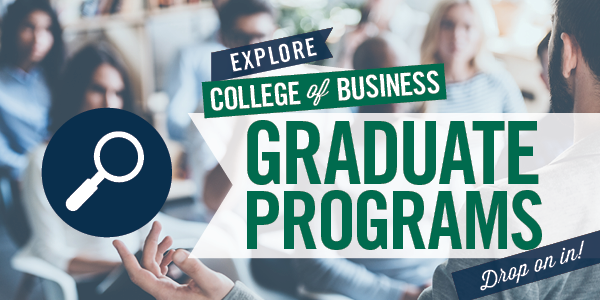 CSU Students - Explore Graduate Business Programs