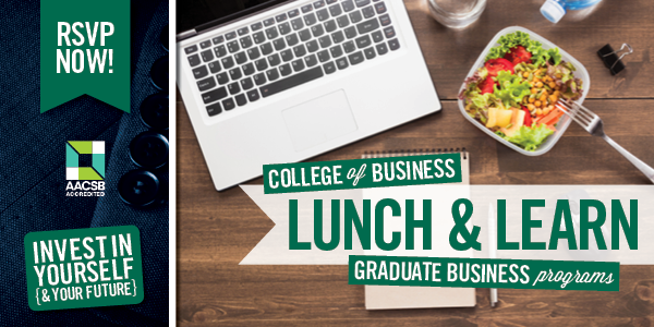 Lunch and Learns - MBA and Graduate Business Programs