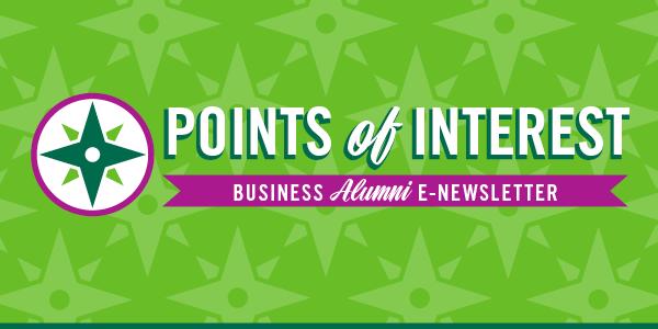 Points of Interest - College of Business Alumni eNewsletter
