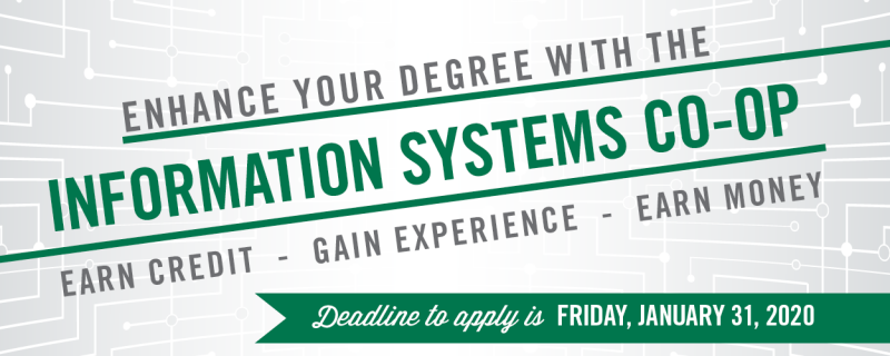 Information Systems Co-op - Deadline to apply January 31 2020